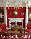 img - for A Passion for Interiors: A Private Tour book / textbook / text book