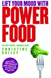 Lift Your Mood with Power Food: Healthy Recipes to Boost Your Energy Levels