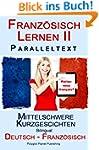 Französisch Lernen II Paralleltext -...