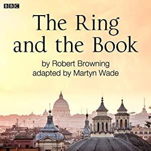 The Ring and the Book (Classic Serial) Radio/TV Program
