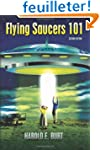 Flying Saucers 101: Everything You Ev...