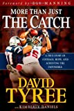 img - for More Than Just The Catch: A true story of courage, hope, and achieving the impossible book / textbook / text book