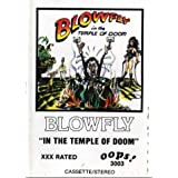 In the Temple of Doom ~ Blowfly