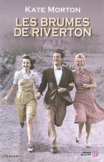 Les brumes de Riverton par Morton