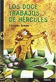 Los doce trabajos de Hercules/ The Twelve Jobs of Hercules (Spanish Edition)