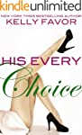 His Every Choice (For His Pleasure, B...