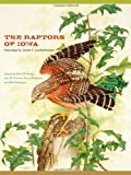 The Raptors of Iowa (Bur Oak Book)