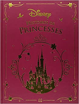 histoires de princesses disney emmanuelle radiguet 9782014008012 books. Black Bedroom Furniture Sets. Home Design Ideas