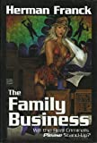 img - for The Family Business: A Price Fixing Hooker Turned Mafia Spy Girl Story book / textbook / text book