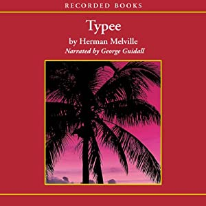 Typee: A Peep at Polynesian Life | [Herman Melville]