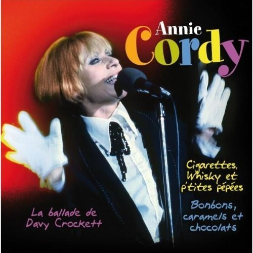 Whisky Et P'tites Cigarettes by Annie Cordy