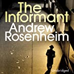 The Informant | Andrew Rosenheim