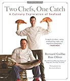 img - for Two Chefs, One Catch: A Culinary Exploration of Seafood (Flying Pans) book / textbook / text book