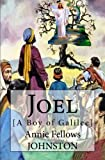img - for Joel: [A Boy of Galilee] book / textbook / text book