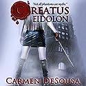 Creatus Eidolon: Creatus Series 3 Audiobook by Carmen DeSousa Narrated by Marcio Catalano