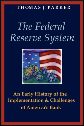 the-federal-reserve-system-an-early-history-of-the-implementation-and-challenges-of-americas-bank-en