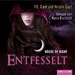 Entfesselt (House of Night 11) | P. C. Cast,Kristin Cast