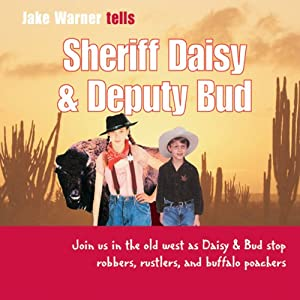Sheriff Daisy and Deputy Bud | [Jake Warner]