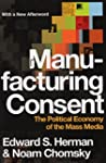 Manufacturing Consent: The Political...