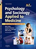 img - for Psychology and Sociology Applied to Medicine (Illustrated Colour Text) book / textbook / text book