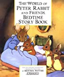Beatrix Potter The World of Peter Rabbit and Friends Bedtime Story Book