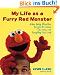 My Life as a Furry Red Monster: What...