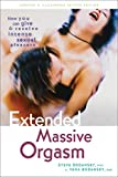 img - for Extended Massive Orgasm: How you can give and receive intense sexual pleasure (Positively Sexual) book / textbook / text book