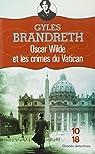 Oscar Wilde et les crimes du Vatican par Gyles Brandreth