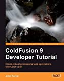 img - for ColdFusion 9 Developer Tutorial book / textbook / text book