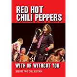 Red Hot Chili Peppers -With Or Without You [ DVD & CD ] [2011] [NTSC]by Alec Lindsell