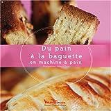 Machine A Pain Du pain à la baguette