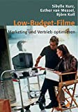 Image de Low-Budget-Filme: Marketing und Vertrieb optimieren (Praxis Film)