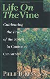 Image of Life on the Vine: Cultivating the Fruit of the Spirit