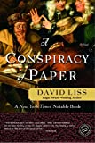 A Conspiracy of Paper (0804119120) by Liss, David