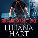 Sins and Scarlet Lace: A MacKenzie Family Novel (       UNABRIDGED) by Liliana Hart Narrated by Noah Michael Levine