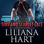 Sins and Scarlet Lace: A MacKenzie Family Novel | Liliana Hart