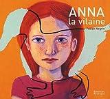 """Afficher """"Anna la vilaine"""""""