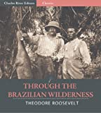 Image of Through the Brazilian Wilderness (Illustrated)