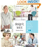Design It, Knit It: Secrets from the Designer's Studio