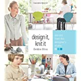 "Design It, Knit It: Secrets from the Designer's Studiovon ""Debbie Bliss"""