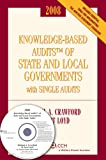img - for Knowledge-Based Audits of State and Local Governments with Single Audits (w/CD-ROM) 2008 book / textbook / text book