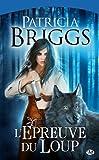 echange, troc Patricia Briggs - L'épreuve du loup
