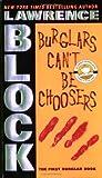 Burglars Can't Be Choosers (Bernie Rhodenbarr Series)