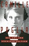 Sex, Art, and American Culture: Essays (0679741011) by Camille Paglia