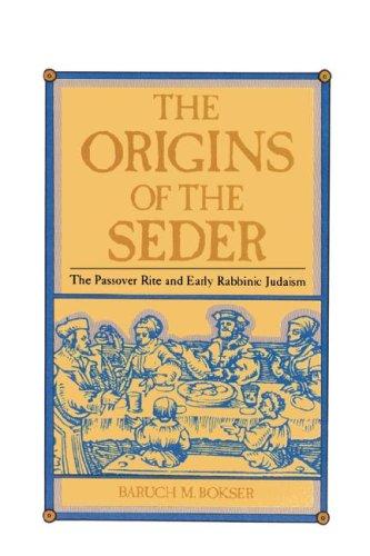 The Origins of the Seder