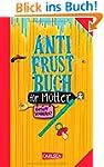 Anti-Frust-Buch f�r M�tter