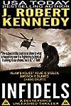 Infidels (A Delta Force Unleashed Thr...