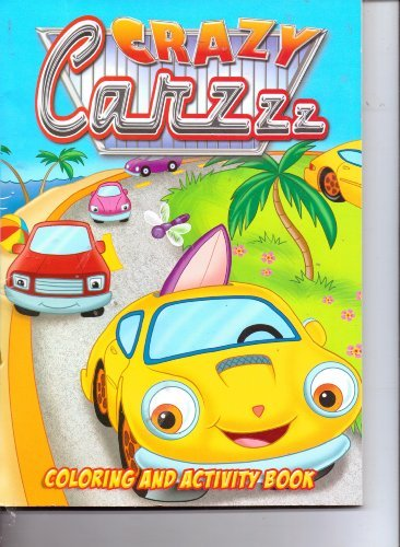 Crazy Cars Coloring & Activity Book - 1