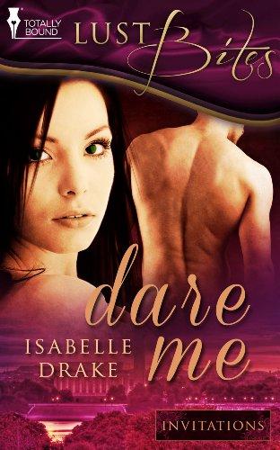 Dare Me (Invitations Book 2)