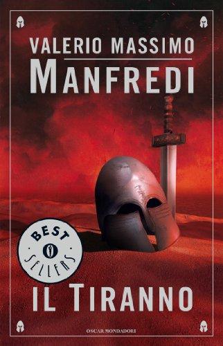 Valerio Massimo Manfredi - Il tiranno